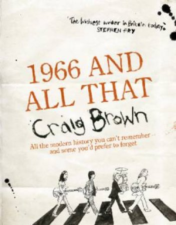 1966 And All That - Cassette by Craig Brown