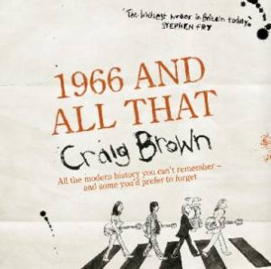 1966 And All That - CD by Craig Brown