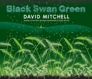 Black Swan Green - CD by David Mitchell
