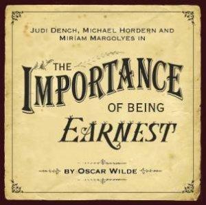 The Importance of Being Earnest CD by Oscar Wilde