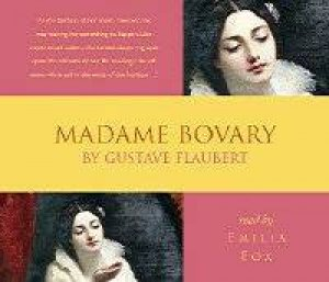 Madame Bovary CD by Gustave Flaubert