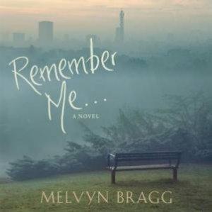 Remember Me... CD by Melvyn Bragg