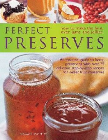 Perfect Preserves by Maggie Mayhew