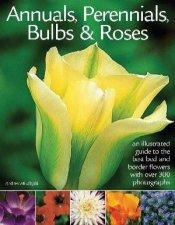 Annuals Perennials Bulbs  Roses