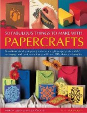 50 Fabulous Things To Make With Papercrafts