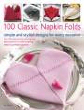 100 Classic Napkin Folds by Rick Beech