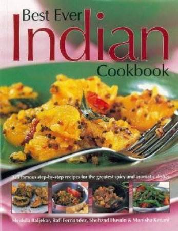 Best Ever Indian Cookbook by Various