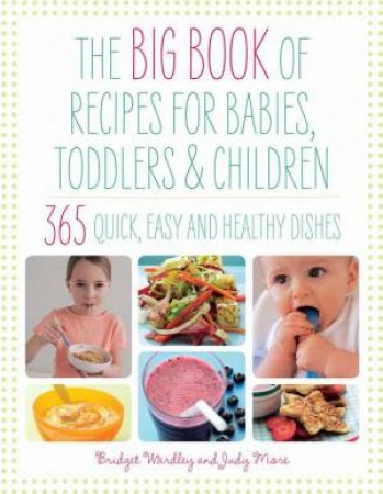 365 Recipes For Babies, Toddlers & Children