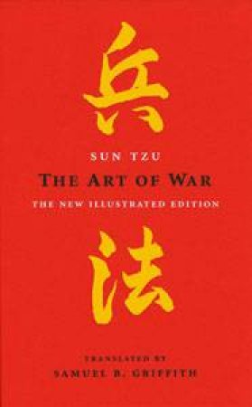 The Art Of War: The New Illustrated Edition by Sun Tzu