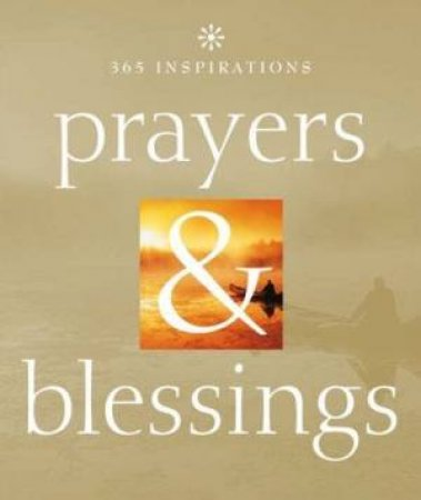365 Inspirations : Prayers & Blessings by Various