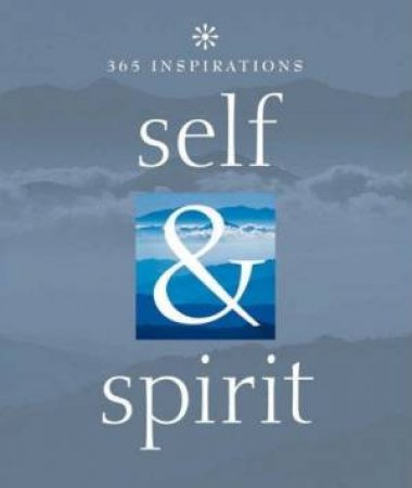 365 Inspirations: Self & Spirit by Various