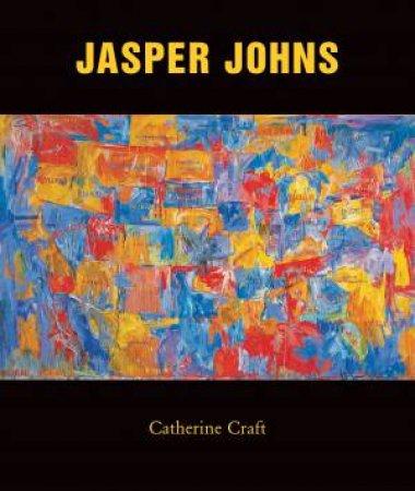 Jasper Johns by Catherine Craft