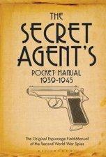 The Secret Agents Pocket Manual 19391945