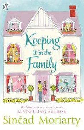 Keeping it in the Family by Sinead Moriarty