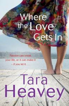 Where the Love Gets In by Tara Heavey