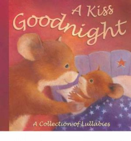 A Kiss Goodnight by Various