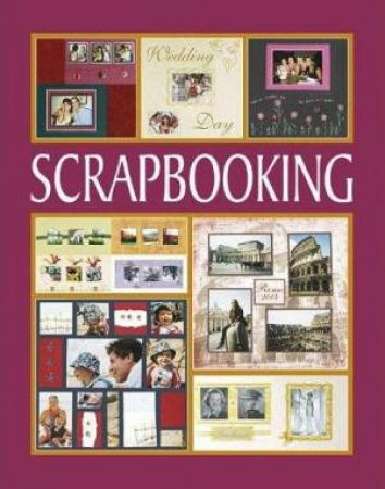 Classic Craft Cases: Scrapbooking by Sigrid Schroeder
