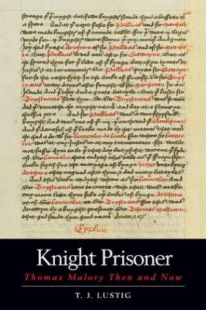 Knight Prisoner by T.J. Lustig