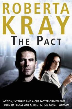 The Pact by Roberta Kray
