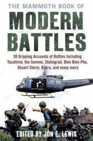 Mammoth Book Of Modern Battles by Various