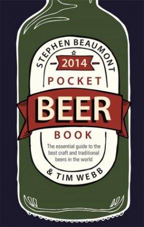 Pocket Beer Book 2014 by Stephen Beaumont & Tim Webb