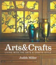 Miller's Arts & Crafts by Judith Miller