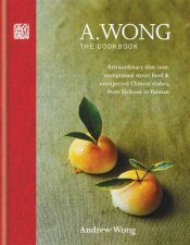 A. Wong The Cookbook by Andrew Wong