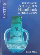 Miller's Concise Antiques Handbook by Various