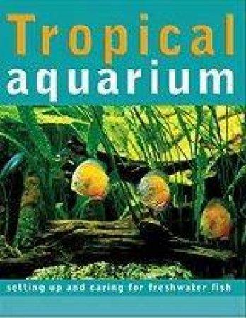 Tropical Aquarium by Dr Sean Evans