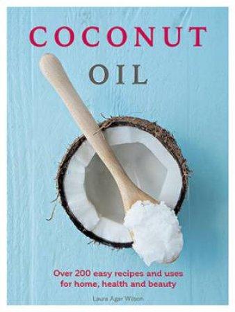 Coconut Oil by Laura Agar Wilson