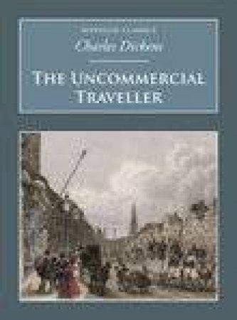 Uncommercial Traveller