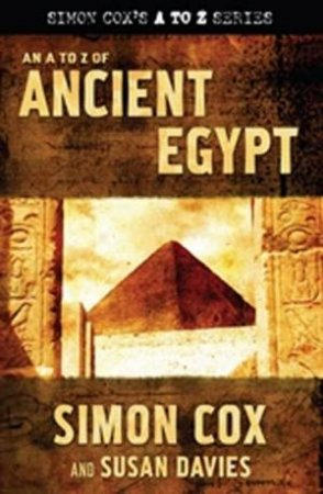 An A To Z Of Ancient Egypt by Cox & Davies