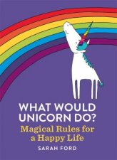 What Would Unicorn Do