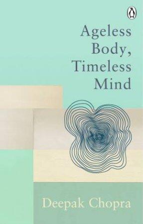 Ageless Body, Timeless Mind