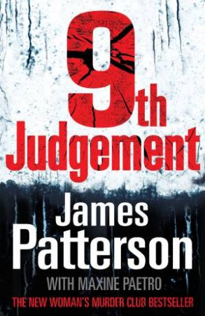 9th Judgement by James Patterson and Maxine Paetro