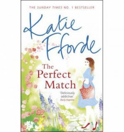 The Perfect Match by Katie Fforde