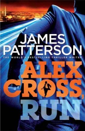 Alex Cross, Run by James Patterson