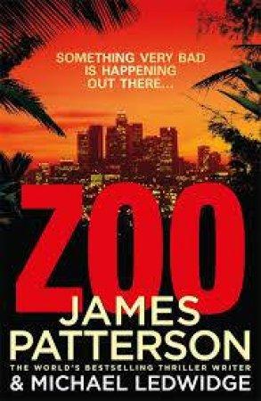 Zoo by James Patterson & Michael Ledwidge