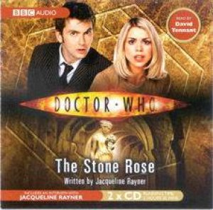 Doctor Who: The Stone Rose - CD by Jacqueline Rayner