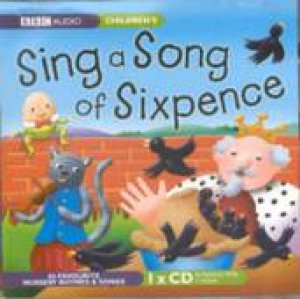 Sing a Song of Sixpence 1XCD