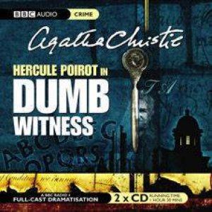 Dumb Witness - CD by Agatha Christie