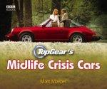 Top Gears MidLife Crisis