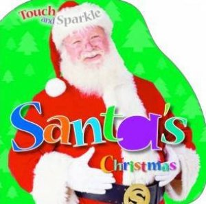 Touch And Sparkle Santa by Unknown