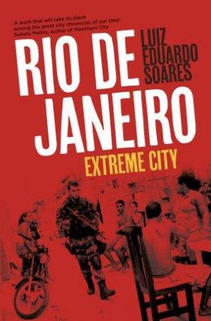 Rio de Janeiro by Luiz Eduardo Soares