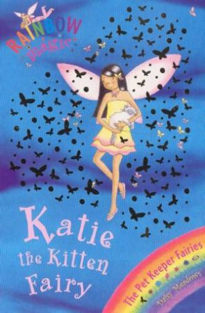 The Pet Fairies: Katie The Kitten Fairy