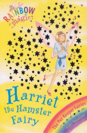 The Pet Fairies: Harriet The Hamster Fairy