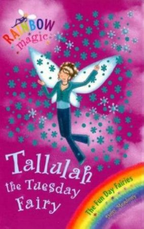 The Funday Fairies: Talullah the Tuesday Fairy
