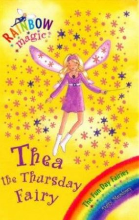 Rainbow Magic 39: The Funday Fairies: Thea the Thursday Fairy