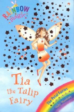Rainbow Magic 43: Tia The Tulip Fairy