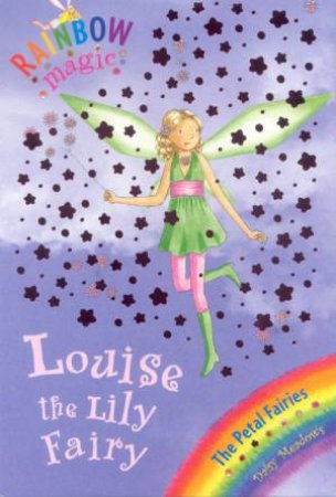 Rainbow Magic 45: Louise The Lilly Fairy